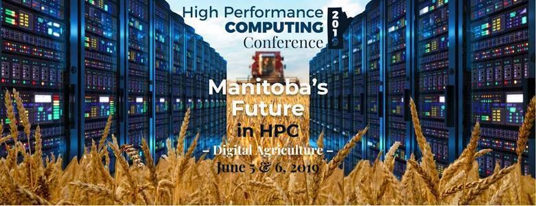 Manitoba's Future in High Performance Computing – June 6, 2019